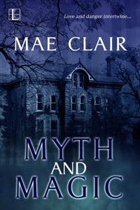 book cover for Myth and Magic by Mae Clair shows a spooky old house at night in wash of blue and purple tones