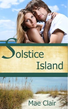 Book cover for Solstice Island by Mae Clair shows beach setting and an attractive young couple against a blue sky