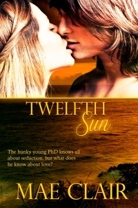 Book cover for Twelfth Sun by Mae Clair shows close up of attractive young couple kissing with ocean setting on bottom half...sunset colors