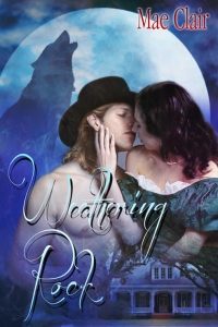 book cover for Weathering Rock by Mae Clair has attractive couple kissing with large full moon and wolf silhouette in background
