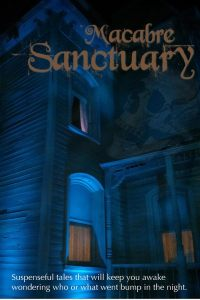 Macabre Sanctuary shows a creepy old house at night, light shining through the windows