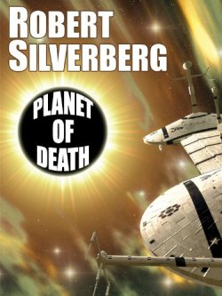 book cover for Planet of Death by Robert Silverberg shows a spaceship approaching a full sun eclipsed by a black planet