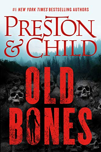 book cover for Old Bones by Preston & Child shows hillsside with partially buried skulls, silhouette of woman highlighted in the title