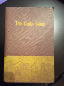 Book Cover for T showhe Yanks Came shows ghost image of soldiers at bottom