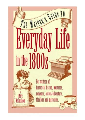Book cover for Every Day Life in the 1800s by Marc McCutchen shows sketch of woman in vintage dress plus a vintage typewiter