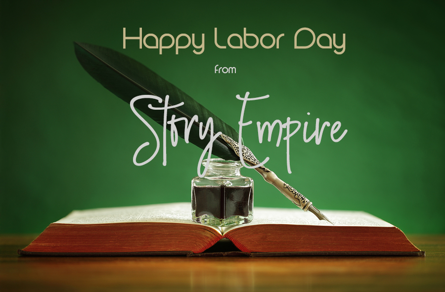 Quill pen and inkwell resting on an old book with green background with text wishing a happy labor day from story empire
